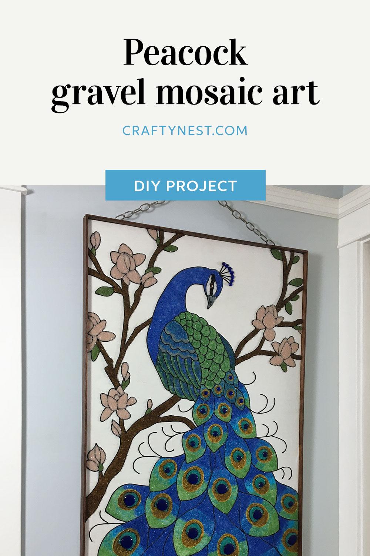 Peacock gravel mosaic art | Crafty Nest