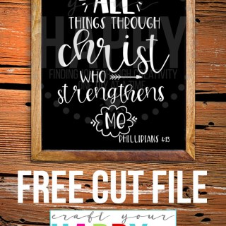Free SVG Cut File: Phillippians 4:13 I can do all things through Christ who strengthens me.