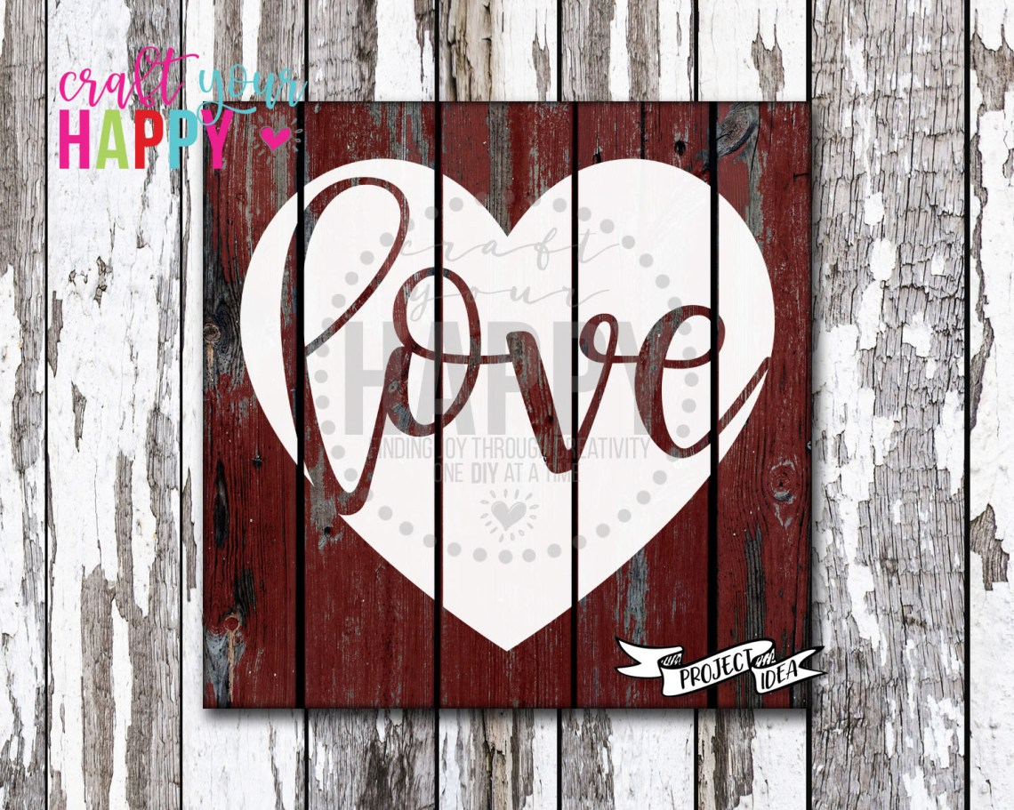 Download Free Valentine SVG Cut File - Love In A Heart - Craft Your ...