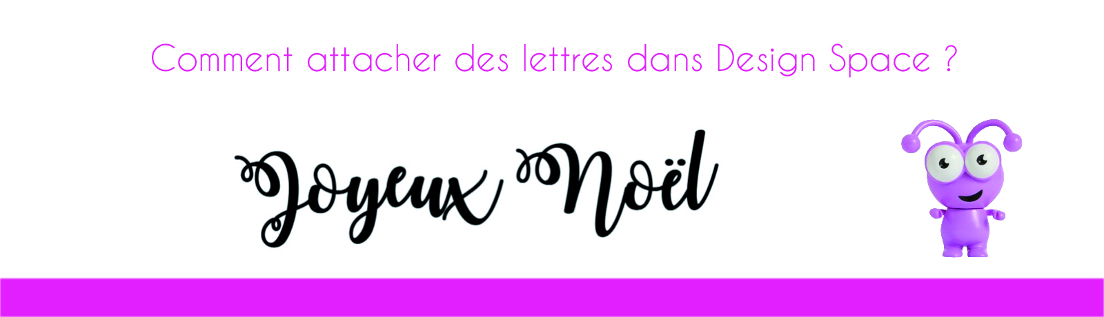 Attacher des lettres dans Design Space