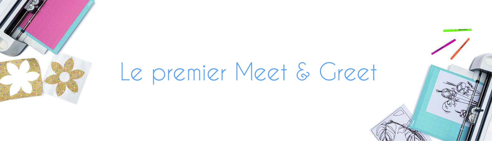 Le premier Meet & Greet Cricut à Paris