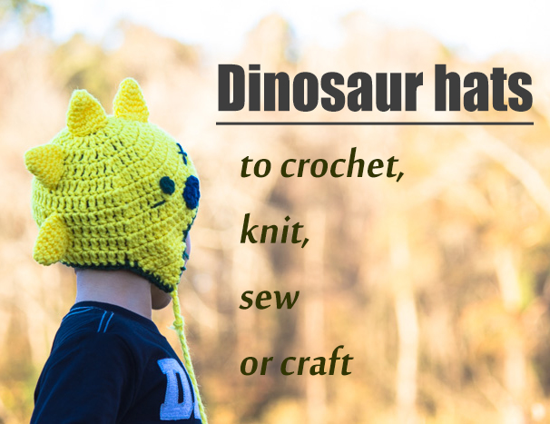 dinosaur hats to crochet knit and sew