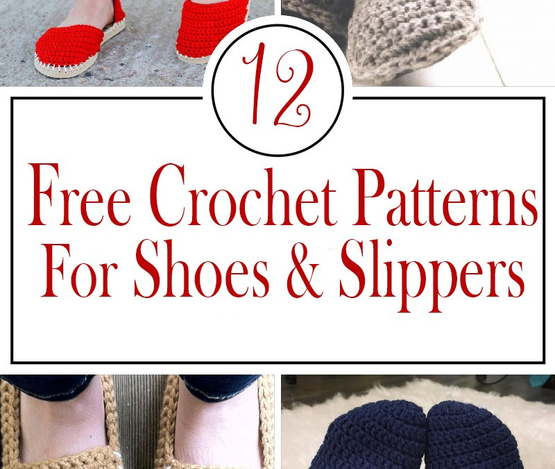 Free Crochet patterns for shoes and slippers