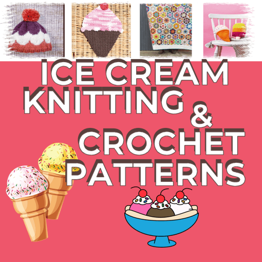 13 Delicious Ice Cream Knitting Patterns!