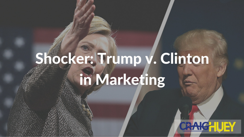 Shocker: Trump v. Clinton in Marketing