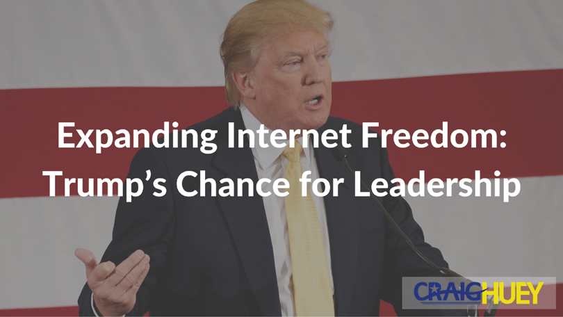Expanding Internet Freedom: Trump's Chance for Leadership