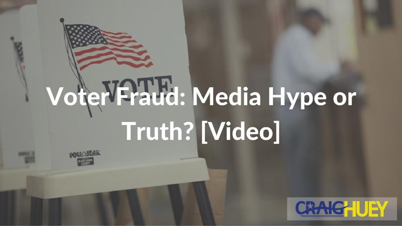 Voter Fraud: Media Hype or Truth? [Video]