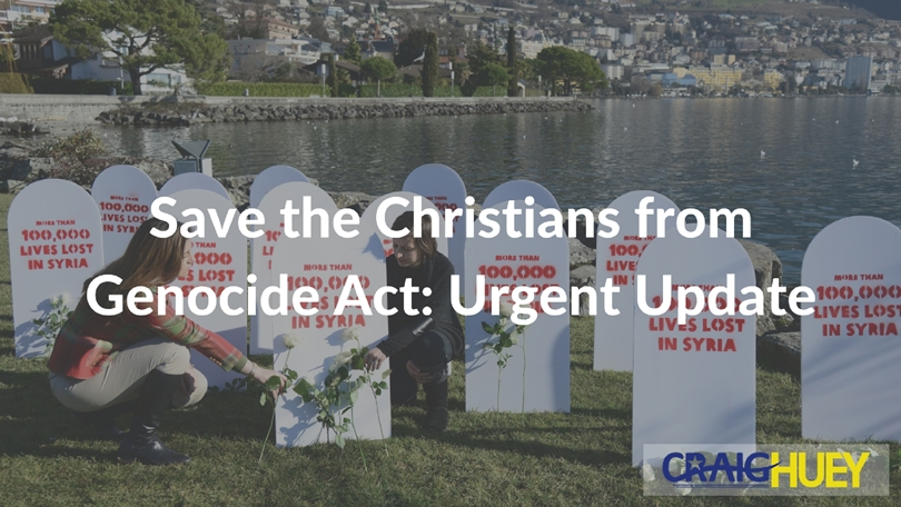 Save the Christians from Genocide Act: Urgent Update [Video]