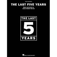 The Last 5 Years & Earlier Stuff