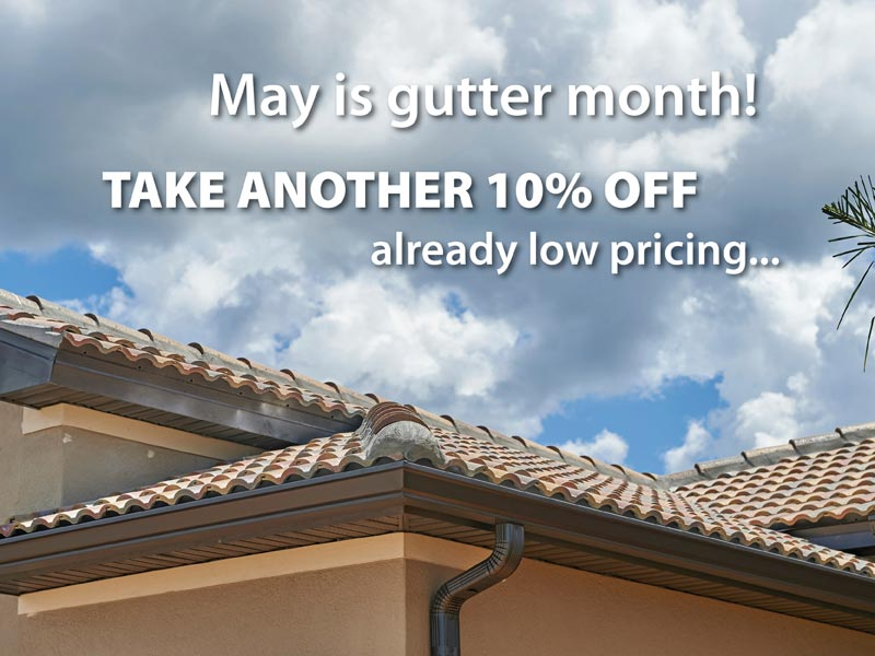 May is gutter month!