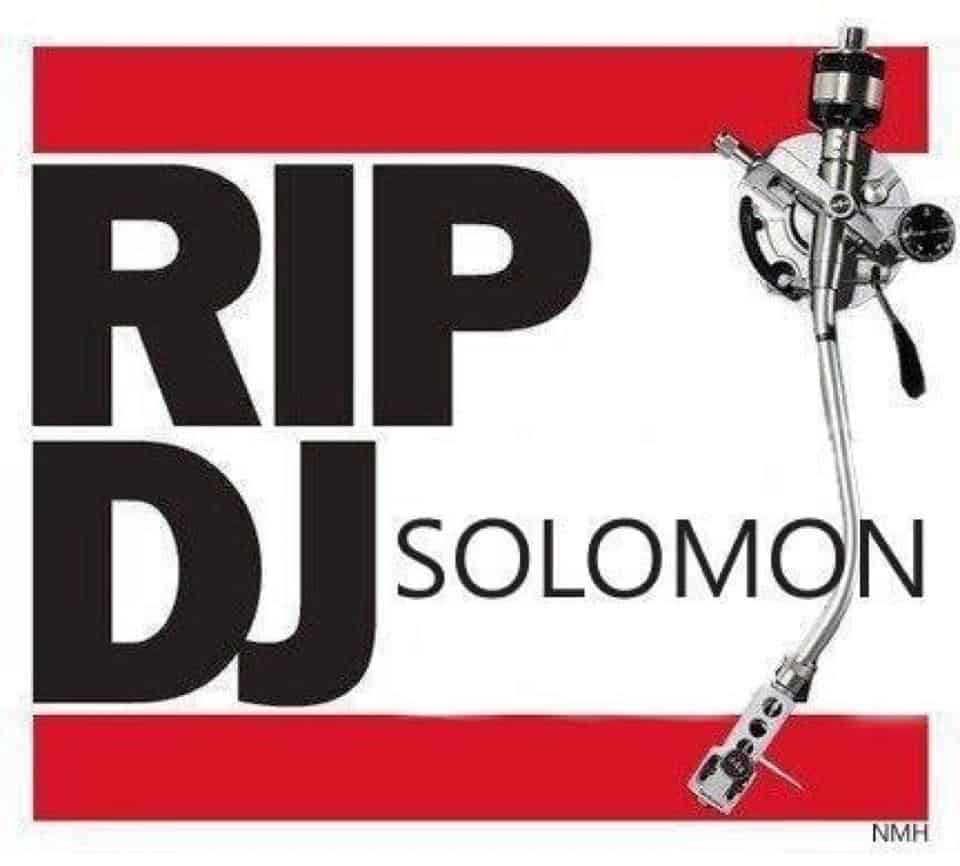 In Memory of Solomon Kahn (DJ Solomon)