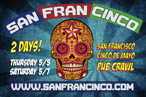 Cinco De Mayo San Francisco Pub Crawl