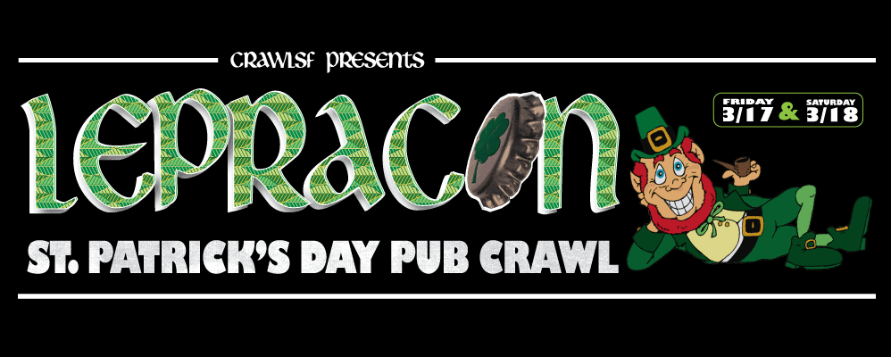 San Francisco St. Patrick's Day Pub Crawl: Lepracon 5