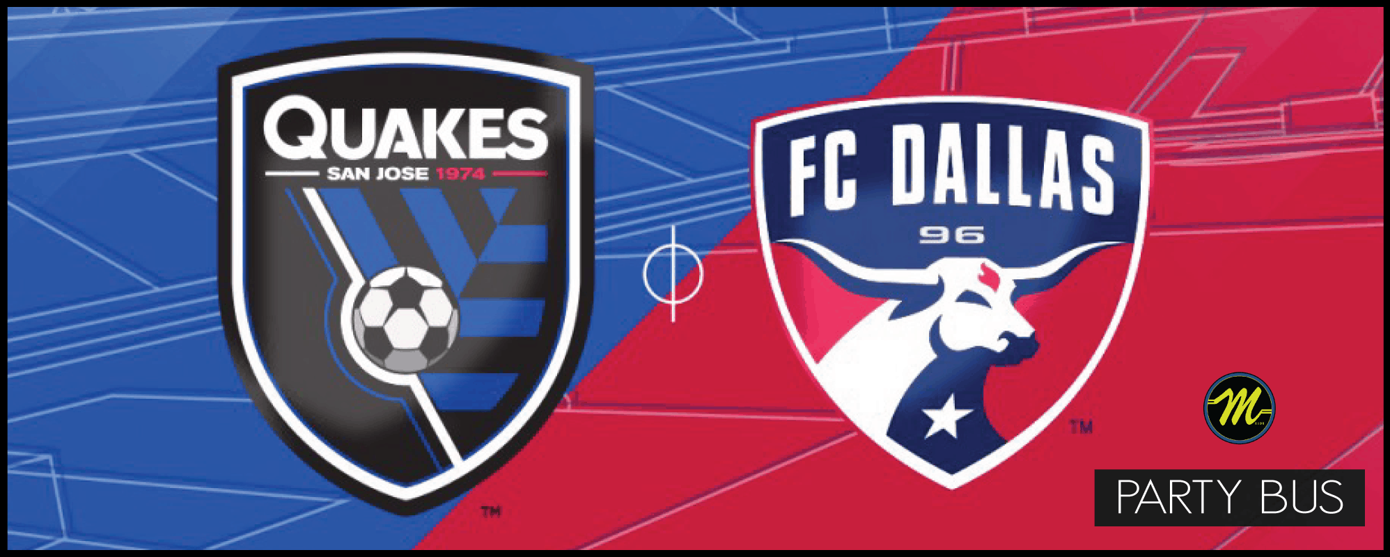San Francisco Party Bus: San Jose Earthquakes vs. FC Dallas