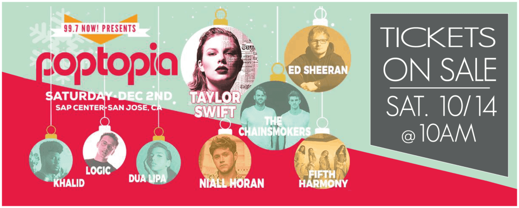 99.7 Now! Poptopia featuring Taylor Swift, Ed Sheeran and more!