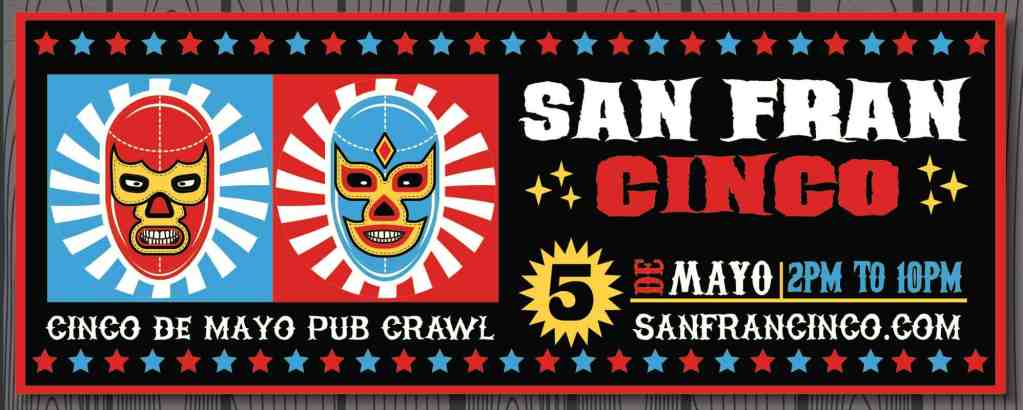 San Francisco Cuatro de Mayo Bar Crawl on Polk Street