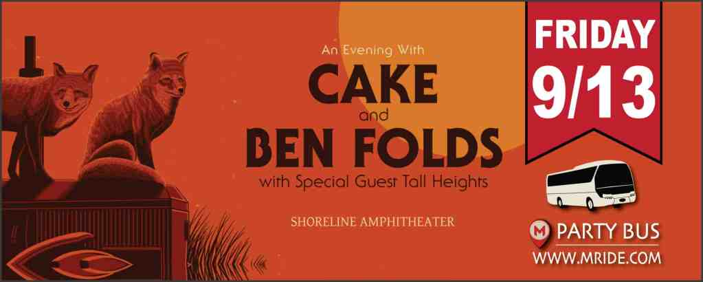 Shoreline Amphitheater Shuttle Bus: Cake and Ben Folds