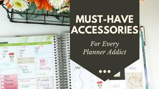 Best Planner Accessories for Every Planner Addict