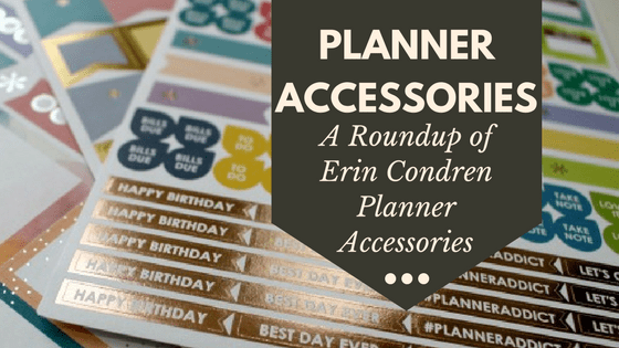 Erin Condren Planner Accessories Roundup : Planner Stickers, Pens, and More