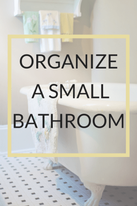 9 simple tips to organize a small bathroom. Ways to declutter and store all everything in the most important room in the house. #organize #bathroom #small #organizesmallbathroom #simple #budget #frugal #storage #countertop #tub #shower #storage #cabinet #towel #toys #bath #shelves