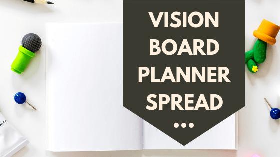Vision Board Planner Spread