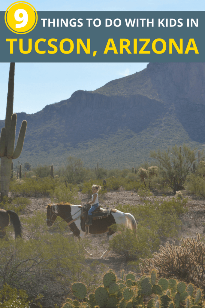 9 things to do in tucson with kids