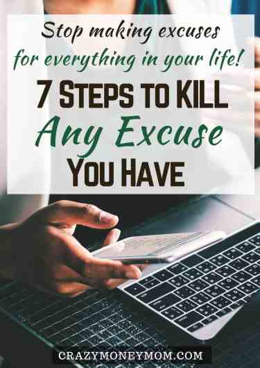 7 Steps to Kill Every Excuse You Have