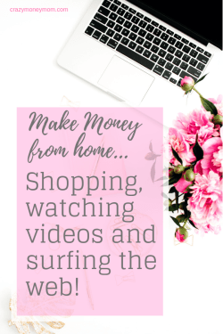 Make Money Shopping Watching Videos and Surfing the Web