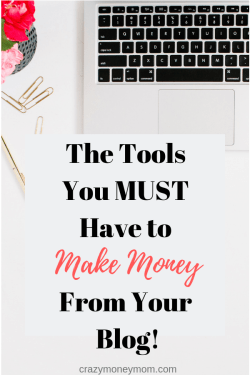 Tools you need to make money with your blog