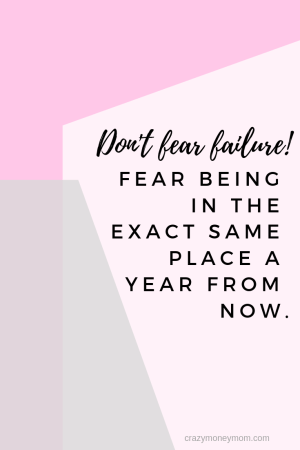 Dont fear failure. Fear being in the exact place one year from now.