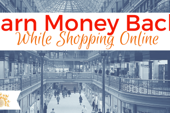 Earning Money While Shopping Online