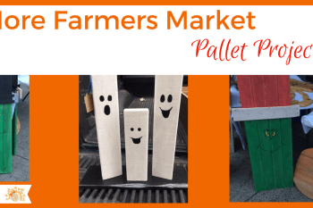 More Pallet Projects at the Farmers Market