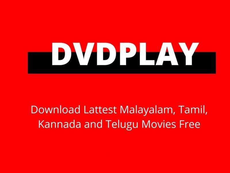 DVDPLAY 2021 DOWNLOAD MALAYALAM, HINDI MOVIES