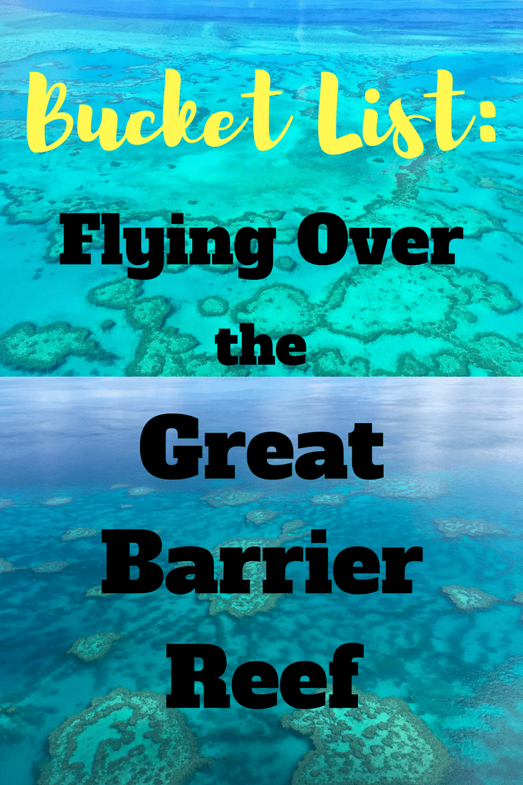 Bucket List Flying Over The Great Barrier Reef