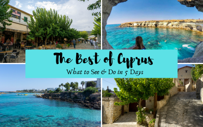 Why You Need to Add Cyprus to Your Travel Radar: Cyprus 5 Day Itinerary