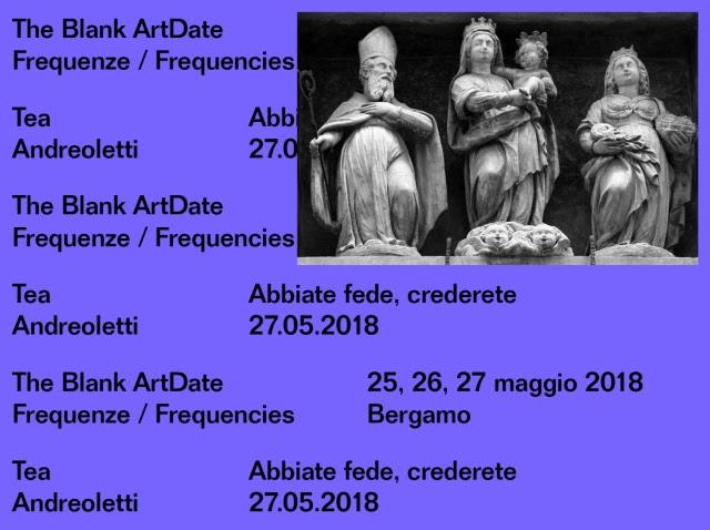 TEA ANDREOLETTI: ABBIATE FEDE, CREDERETE