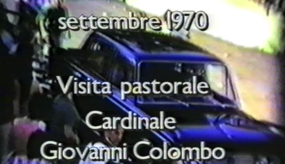 Visita Cardinal Giovanni Colombo a Sala al Barro – Settembre 1970 – 3° puntata