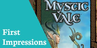 First Impressions Mystic Vale