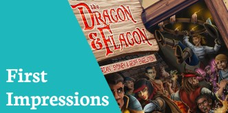 first impressions dragon and flagon