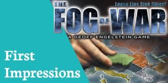 first impressions fog of war
