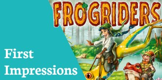 First Impressions Frogriders