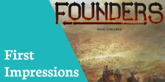 First Impressions Founders OfGloomhaven