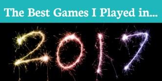 2017 Best Games