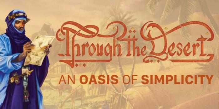 Review Through The Desert