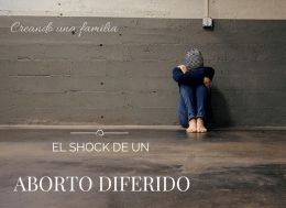 Las emociones tras un aborto diferido