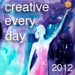 Creative Every Day 2012