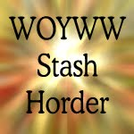 WOYWW - Stash Hoarder