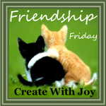 Friendship Friday Button at Create With Joy