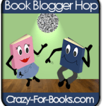 Book Blogger Hop at Crazy For Books