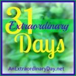 31 Extraordinary Days